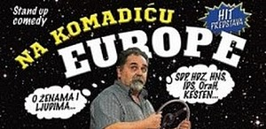 ŽELJKO PERVAN Stand up: Na komadiću Europe